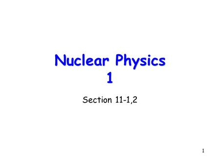 1 Nuclear Physics 1 Section 11-1,2. 2 Electron Pressure From the total energy of a free electron gas we can calculate the electron pressure using.