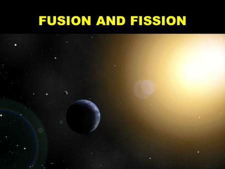 FUSION AND FISSION. Every second, the sun converts 500 million metric tons of hydrogen to helium. Due to the process of fusion, 5 million metric tons.