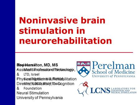Noninvasive brain stimulation in neurorehabilitation