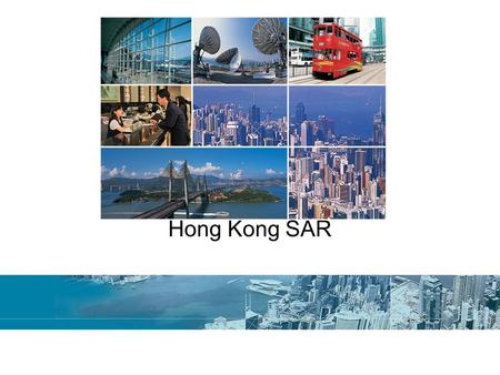 Hong Kong Hong Kong SAR. Land & People 422 square miles –Hong Kong Island –Kowloon Peninsular –New Territories –Outlying islands 7 million residents –95%