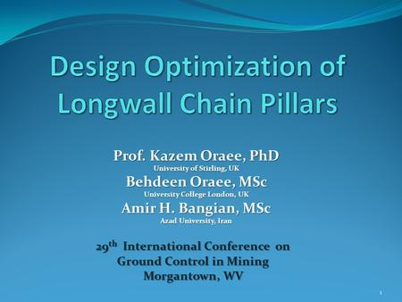 Design Optimization of Longwall Chain Pillars