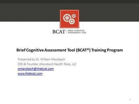 Brief Cognitive Assessment Tool (BCAT®) Training Program