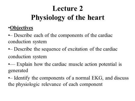 Lecture 2 Physiology of the heart