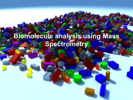 Biomolecule analysis using Mass Spectrometry. ELECTROPHORESIS / ISOELECTRIC FOCUSING Ettan IPGphor I/II IEF (GE Amersham) Dalt II Separation Unit (GE.