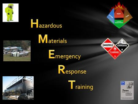 Hazardous Materials Emergency Response Training.