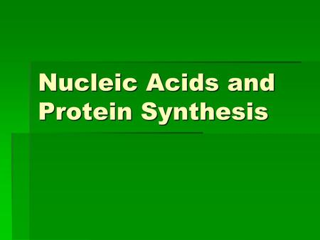 Nucleic Acids and Protein Synthesis. DNA (deoxyribonucleic acid) is…  An organic compound  A type of nucleic acid  Double stranded  Made up of subunits.