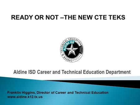 Aldine ISD Career and Technical Education Department