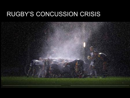 RUGBY'S CONCUSSION CRISIS. My Personal Experience.