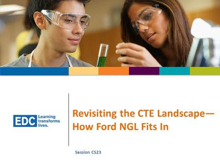 Revisiting the CTE Landscape— How Ford NGL Fits In Session CS23.