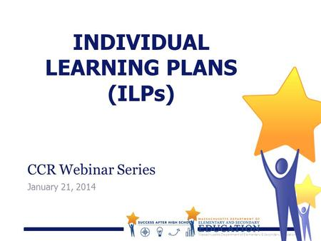 INDIVIDUAL LEARNING PLANS (ILPs)
