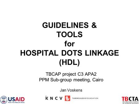 GUIDELINES & TOOLS for HOSPITAL DOTS LINKAGE (HDL)
