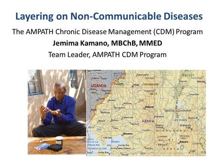 Layering on Non-Communicable Diseases