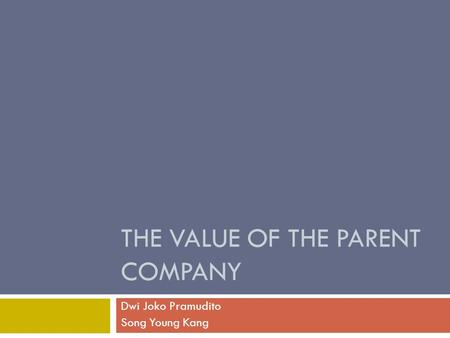 The Value of the parent company