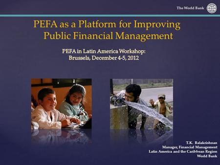 PEFA as a Platform for Improving Public Financial Management