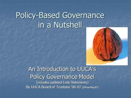 Policy-Based Governance in a Nutshell