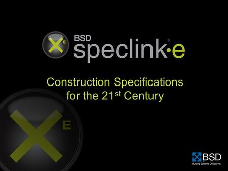 Construction Specifications for the 21 st Century.