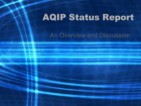 AQIP Status Report An Overview and Discussion. Timeline for SJC's AQIP Journey November 2000 AQIP admission 2002 First action projects submitted September.