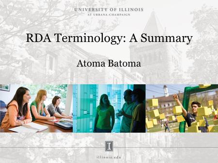 RDA Terminology: A Summary Atoma Batoma. RDA Terminology RDA Vocabularies: Controlled Vocabularies -Closed – Open –