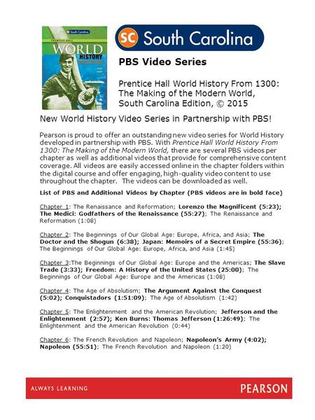 PBS Video Series Prentice Hall World History From 1300: The Making of the Modern World, South Carolina Edition, © 2015 New World History Video Series in.