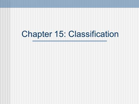 Chapter 15: Classification