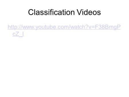 Classification Videos  cZ_I.