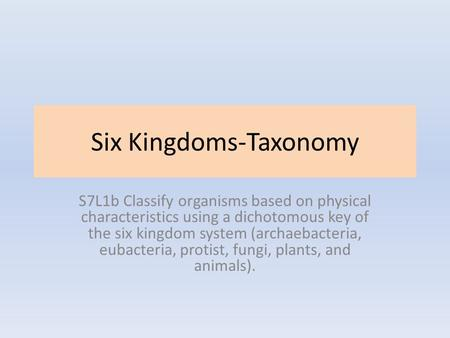 Six Kingdoms-Taxonomy