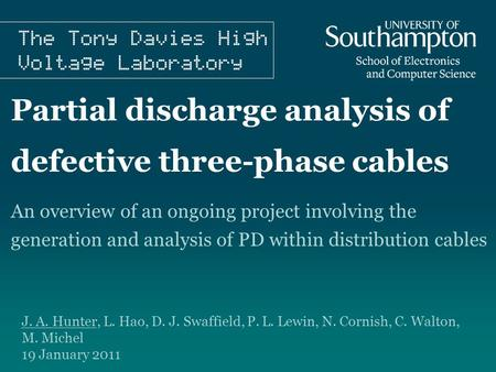 Partial discharge analysis of defective three-phase cables An overview of an ongoing project involving the generation and analysis of PD within distribution.