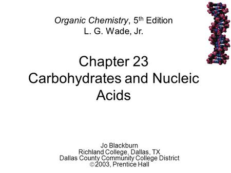 Chapter 23 Carbohydrates and Nucleic Acids