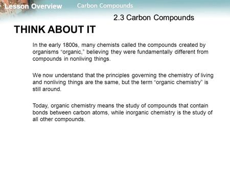 THINK ABOUT IT 2.3 Carbon Compounds