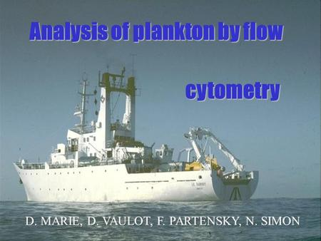 Analysis of plankton by flow cytometry.
