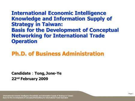 Page 1 International Economic Intelligence Knowledge and Information Supply of Strategy in Taiwan: Basis for the Development of Conceptual Networking for.