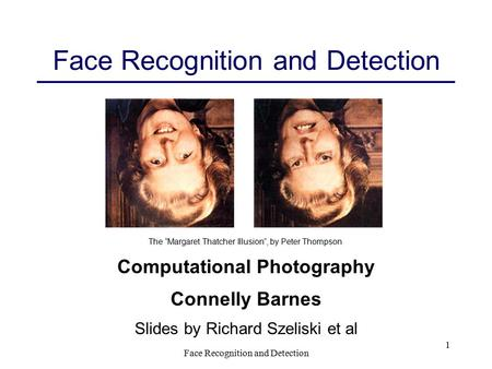 Face Recognition and Detection