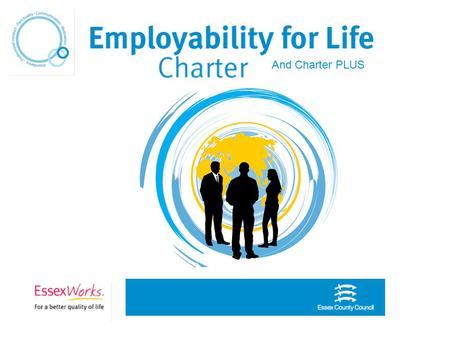 "And Charter PLUS. From Education to Employment Employers were saying that ""students are not work ready, they lack the qualities we are looking for."" Young."
