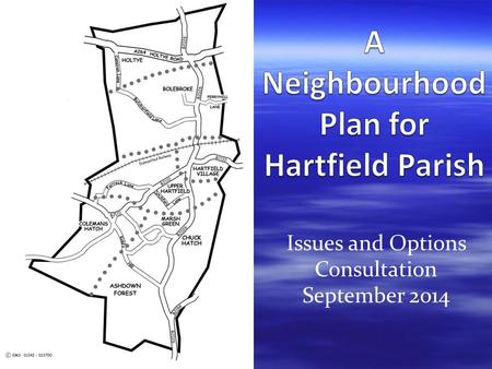 Issues and Options Consultation September 2014. Plans A Neighbourhood Plan Our vision and local planning policies Housing, Business and Employment, Tourism,