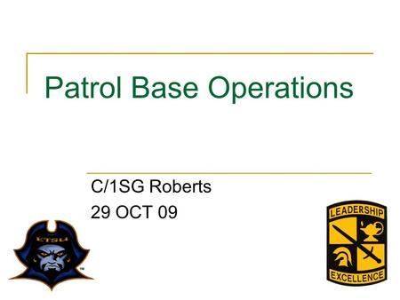 Patrol Base Operations