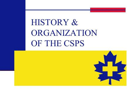 HISTORY & ORGANIZATION OF THE CSPS. 2 What & Who? Canadian Ski Patrol System A non profit corporation comprised of highly trained volunteer members The.