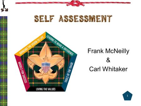 Self assessment Frank McNeilly & Carl Whitaker 1.