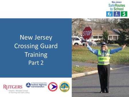New Jersey Crossing Guard Training Part 2. TYPES OF INTERSECTIONS Unsignalized Intersections Unsignalized Midblock Crosswalk Signalized Intersections.