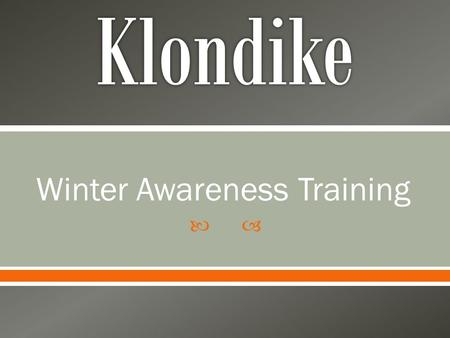 Winter Awareness Training