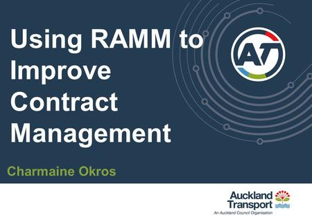 Using RAMM to Improve Contract Management Charmaine Okros.