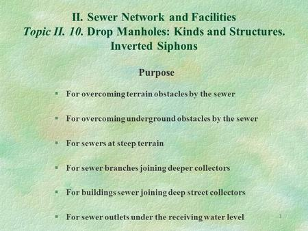 II. Sewer Network and Facilities Topic II. 10
