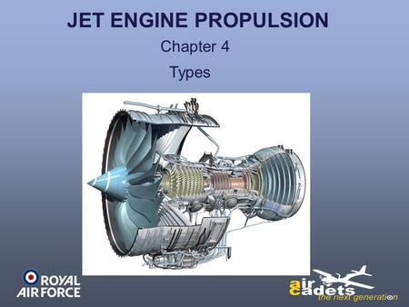 JET ENGINE PROPULSION Chapter 4 Types.