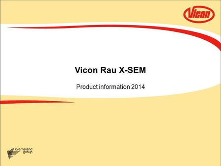Vicon Rau X-SEM Product information 2014.
