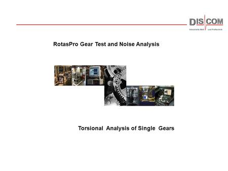 RotasPro Gear Test and Noise Analysis
