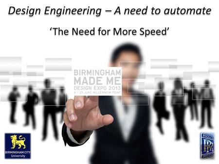 Design Engineering – A need to automate 'The Need for More Speed'