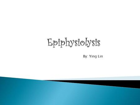 By: Ying Lin.  Loosening or separation, either partial or complete, of an epiphysis from the shaft of a bone.