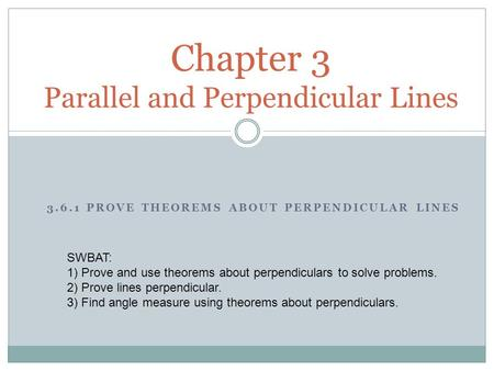 Chapter 3 Parallel and Perpendicular Lines