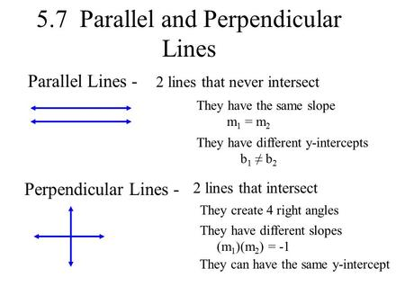 5.7 Parallel and Perpendicular Lines