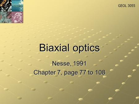 GEOL 3055 Morphological and Optical Crystallography JHSchellekens
