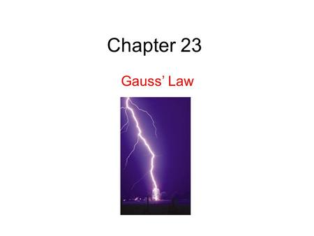 Chapter 23 Gauss' Law. Gauss' law relates the electric fields at points on a (closed) Gaussian surface to the net charge enclosed by that surface. 23.1.